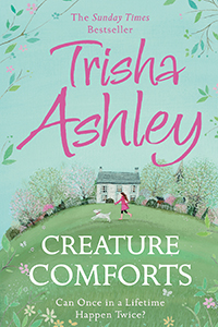 Creature Comforts Trisha Ashley